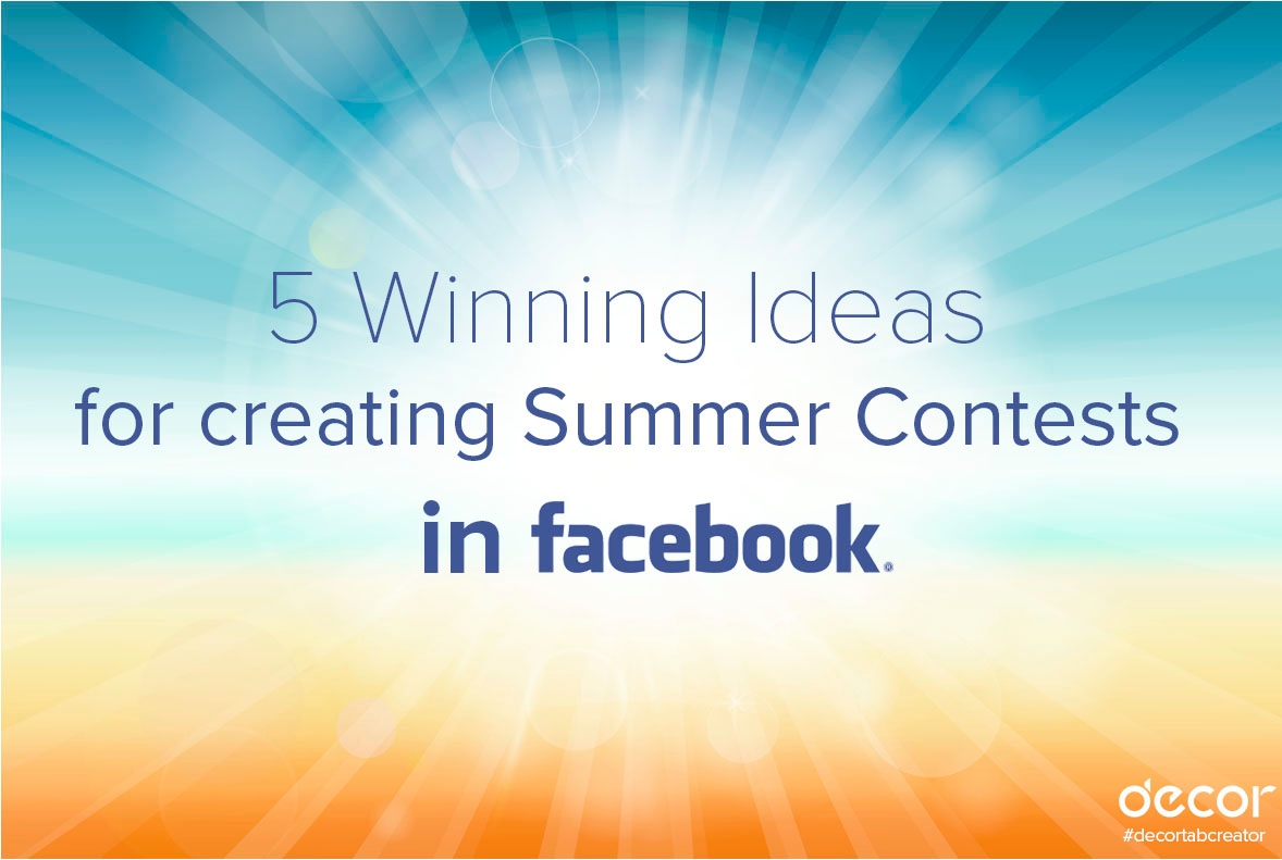 summer contest ideas for facebook